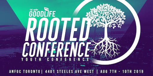 ANY Goodlife - Rooted Conference 2019