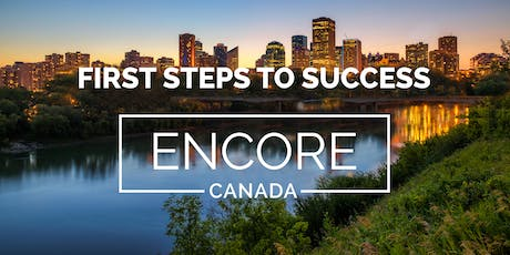 First Steps to Success Encore in Edmonton, Canada - August 16-18, 2019 tickets