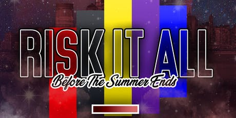 Risk it All Before the Summer Ends Loft 51 August 3rd Leo szn @Chase.Simms Simmsmovement #NYGF New York Greek Fest tickets