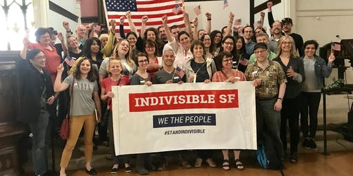 Indivisible SF General Meeting Sunday Aug 4, 2019