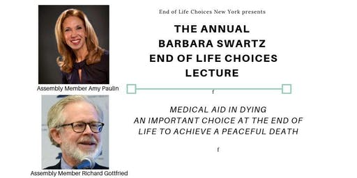 The Annual Barbara Swartz End of Life Choices Lecture