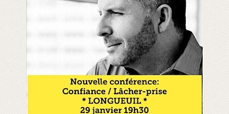 LONGUEUIL - Confiance / Lâcher-prise 15$  tickets