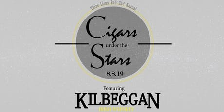Cigars under the Stars with Kilbeggan Irish Whiskey tickets