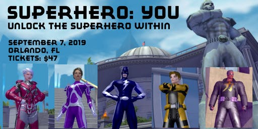 Superhero: You - Unlock the Superhero Within