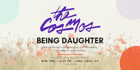 The Cosmos IE x Being Daughter - Workshop & Movie Night tickets