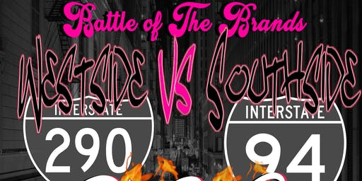 BATTLE OF THE BRANDS POPUP SHOP (outwest interstate 290 outsouth vs. interstate 94)