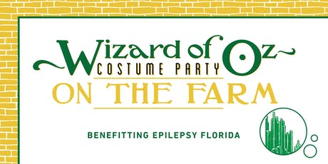 Wizard of Oz Costume Party on the Farm | Benefitting Epilepsy Florida tickets