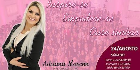 Inspire-se, Empodere-se, Ouse Sonhar!! ingressos