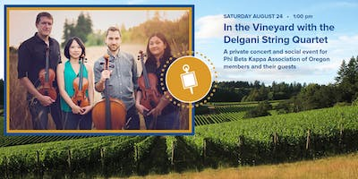 Phi Beta Kappa Association of Oregon - In the Vineyard with Delgani String Quartet