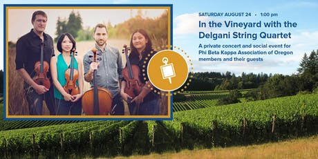Phi Beta Kappa Association of Oregon - In the Vineyard with Delgani String Quartet tickets