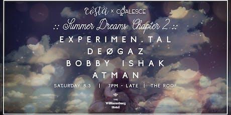 Côstä x Coalesce Present: Summer Dreams - Chapter 2 tickets