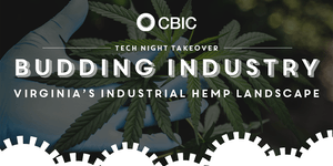 "CBIC TNT ""Budding Industry: Virginia's Industrial Hemp..."