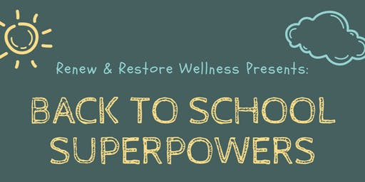 Back To School Superpowers