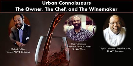 The Owner, The Chef, and The Winemaker Chris Christensen tickets