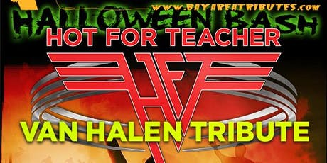 Halloween Bash - Hot For Teacher w/The Butlers & Bay Company tickets