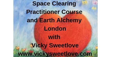 Space Clearing and Earth Alchemy  Practitioner Course tickets