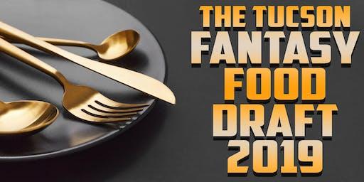 Tucson Fantasy Food Draft 2019
