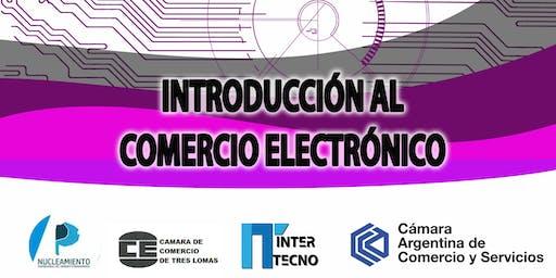 INTRODUCCIÓN AL COMERCIO ELECTRÓNICO - Tres Lomas