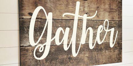 Wine & Wood - GATHER SIGN - BYOB tickets