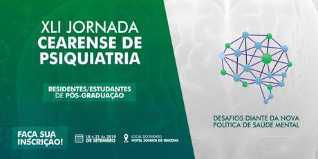 XLI Jornada Cearense de Psiquiatria - Residentes/Estudantes de Pós ingressos