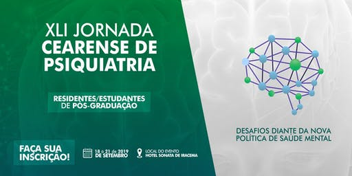 XLI Jornada Cearense de Psiquiatria - Residentes/Estudantes de Pós