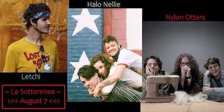 Nylon Otters • Halo Nellie • Letchi at La Sotterenea tickets
