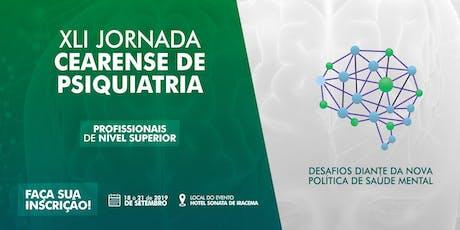 XLI Jornada Cearense de Psiquiatria - Profissionais de Nível Superior ingressos