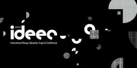 IDEEC International Design Education Expo & Conference (GENERAL ADMISSION) tickets