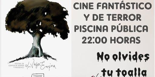 """Cine Fantástico y de Terror - Muestra festival """"La Vieja Encina"""""""