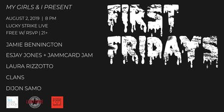 FIRST FRIDAYS presented by My Girls and I at Lucky Strike Live tickets
