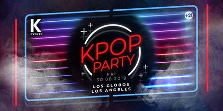 K-Pop & K-Hiphop Party in Los Angeles by KEvents tickets