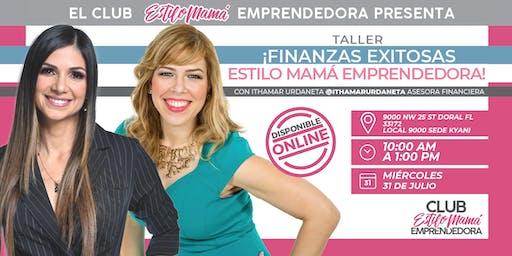 """""""Finanzas Exitosas Estilo Mamá Emprendedora"""" Con Katy Ferrer e Ithamar Urdaneta"""