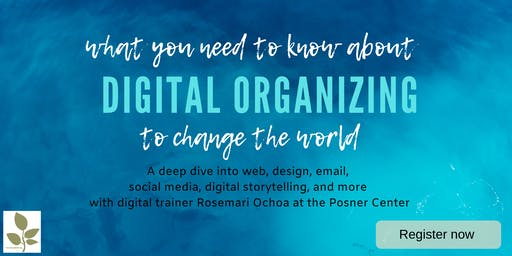 Digital Organizing to Change the World