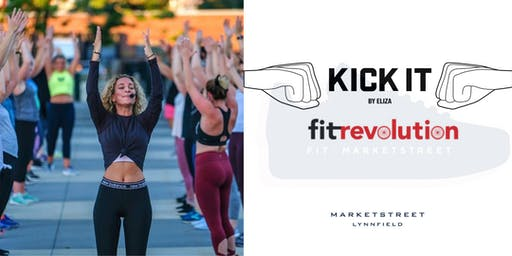 Fit at MarketStreet | Kick It By Eliza + Fit Revolution