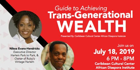 #BlackDiasporaRising: Guide to Achieving Trans-Generational Wealth tickets
