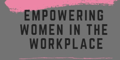 2019 Women's Equality Day: Empowering Women in the Work Place
