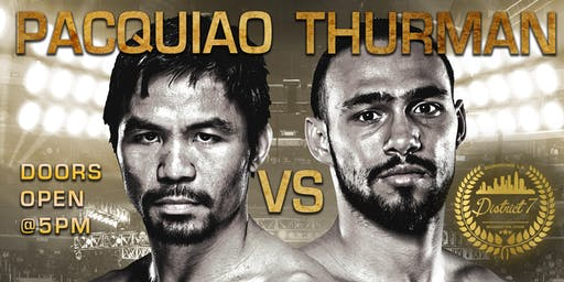 Pacquio Vs. Thurman Viewing and After Party @District7DTLA