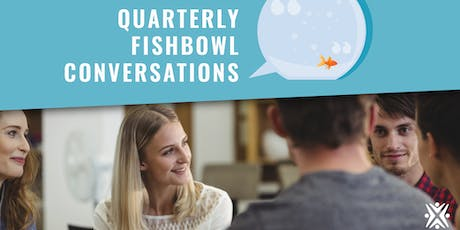 Quarterly Fishbowl Conversations tickets
