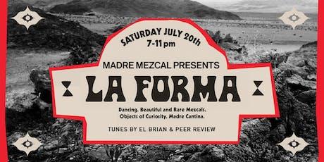 LA FORMA tickets