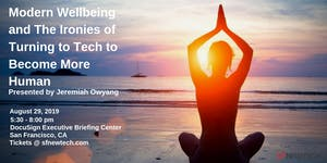 Modern Wellbeing and The Ironies of Turning to Tech to ...