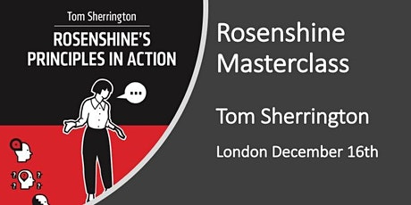 Rosenshine in Action Masterclass LONDON  tickets