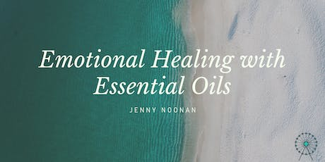 Emotional Healing with Essential Oils tickets