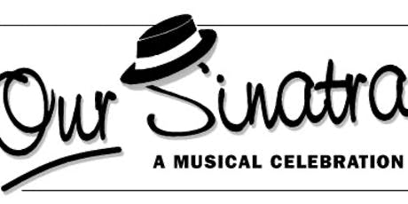 Our Sinatra tickets