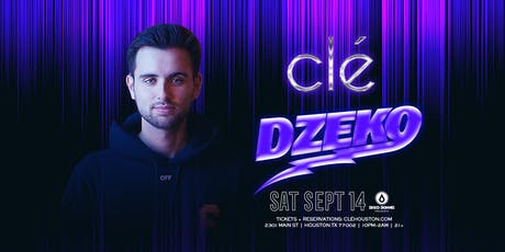 Dzeko / Saturday September 14th / Clé tickets