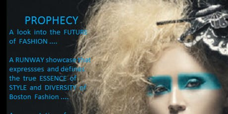 PROPHECY - By GASP Industries Event - A Boston Fashion Week Event  tickets