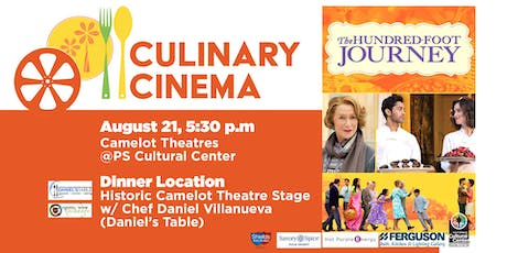 Culinary Cinema: THE HUNDRED FOOT JOURNEY w/ Chef Daniel Villanueva  tickets