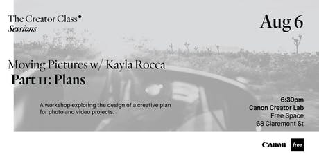 Canon Creator Lab Presents: Plans w/ Kayla Rocca tickets