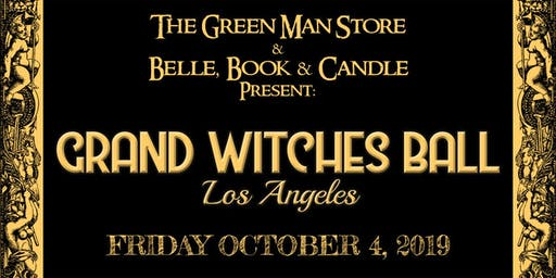 Grand Witches Ball Los Angeles