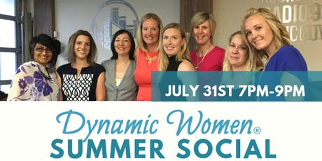Dynamic Women HAMILTON/ANCASTER Summer Social! Toast & Mingle w/ Lady Bosses tickets