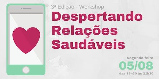 Despertando Relações Saudáveis - Workshop